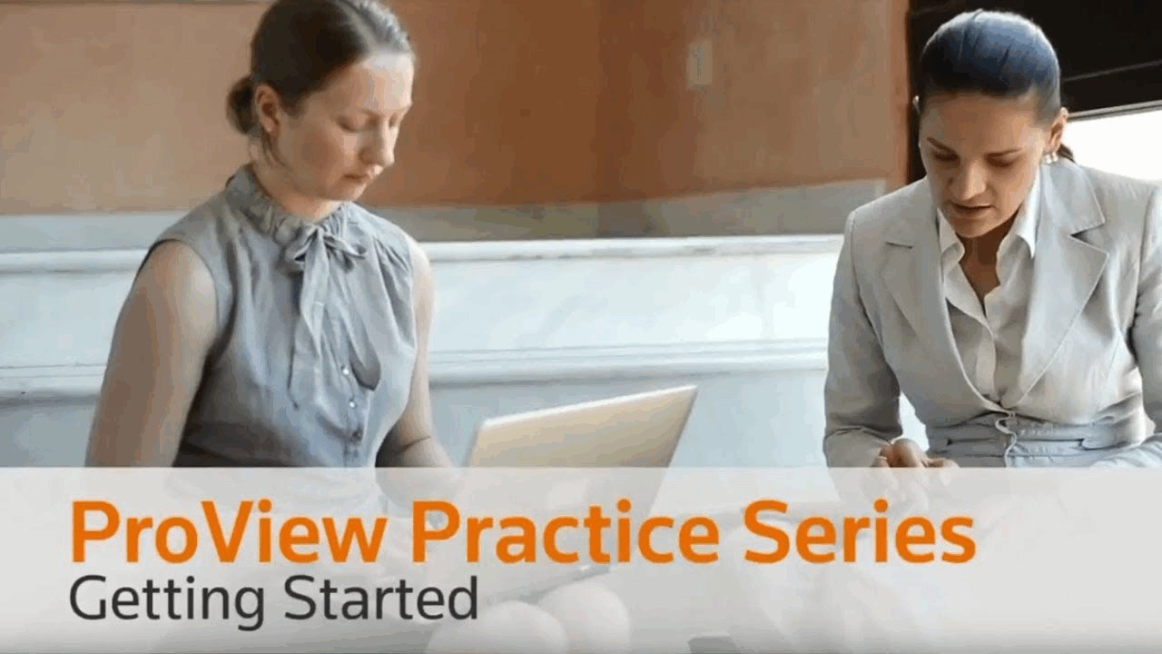 ProView Practice Series - Getting Started